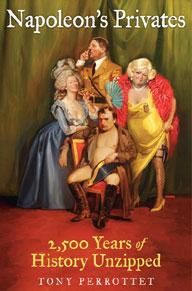 Napoleon's Privates by Tony Perrottet